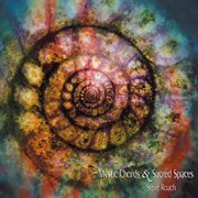 Mystic Chords and Sacred Spaces Part 1 and 2
