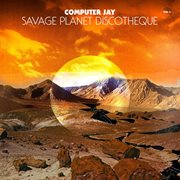 Savage Planet Discotheque Vol. 2