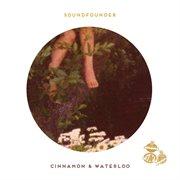 Cinnamon; Waterloo