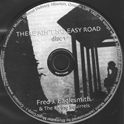 There Ain't No Easy Road