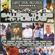 Ballers, Thugs -n- Hustlas