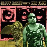 Gappy Ranks Meets Dub Club