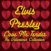 Love Me Tender - the Valentines Collection