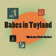 Babes in Toyland (original Broadway Cast Recording)