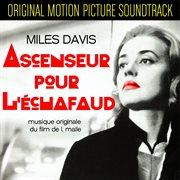 Ascenseur pour l'echafaud (original motion picture soundtrack)