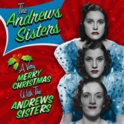 A Very Merry Christmas With the Andrews Sisters