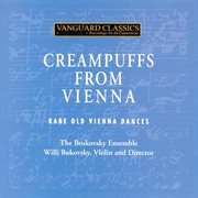 Creampuffs from vienna: rare old vienna dances cover image