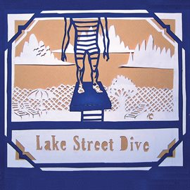 Lake Street Dive (Lake Street Dive)
