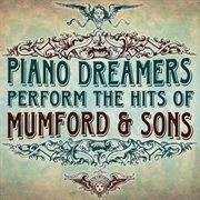 Piano Dreamers Perform the Hits of Mumford & Sons