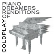 Piano dreamers renditions of coldplay cover image