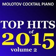 Top Hits of 2015, Vol. 2