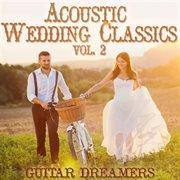 Acoustic wedding classics, vol. 2 cover image