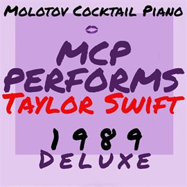 Cover image for Mcp Performs Taylor Swift: 1989 Deluxe