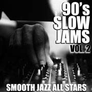 90's slow jams, vol. 2 cover image