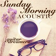 Sunday morning acoustic cover image