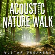 Acoustic nature walk cover image