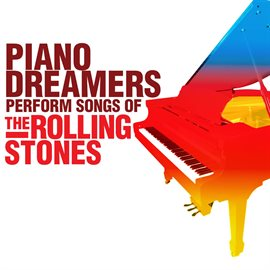 Cover image for Piano Dreamers Perform The Songs Of The Rolling Stones