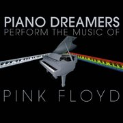 Piano dreamers perform the music of pink floyd cover image