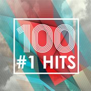 100 #1 hits cover image