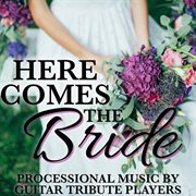Here Comes the Bride: Processional Music