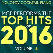 Mcp Top Hits of 2016, Vol. 4