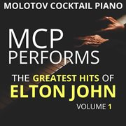Mcp Performs the Greatest Hits of Elton John, Vol. 1