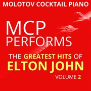 Mcp Performs the Greatest Hits of Elton John, Vol. 2