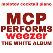 Mcp Performs Weezer: the White Album