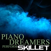 Piano Dreamers Perform Skillet