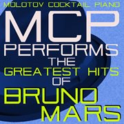 Mcp performs the greatest hits of bruno mars cover image