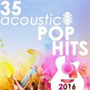 35 Acoustic Pop Hits 2016