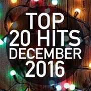 Top 20 Hits December 2016