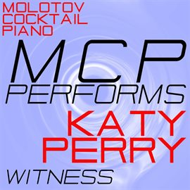 Cover image for MCP Performs Katy Perry: Witness (Instrumental)