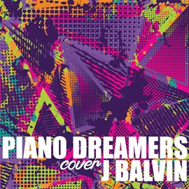 Cover image for Piano Dreamers Cover J Balvin (Instrumental)