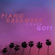 Piano Dreamers Cover Got7 (instrumental)