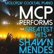 Mcp performs the greatest hits of shawn mendes (instrumental) cover image