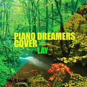 Piano dreamers cover lay (instrumental) cover image