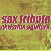 Sax tribute to christina aguilera cover image