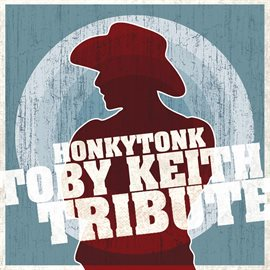 Cover image for Toby Keith Honkytonk Tribute