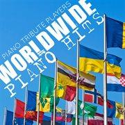 Worldwide Piano Hits