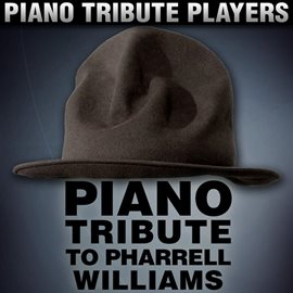Cover image for Piano Tribute To Pharrell Williams