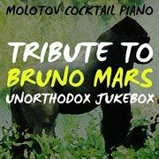 Tribute to bruno mars: unorthodox jukebox cover image