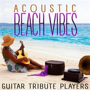 Acoustic beach vibes cover image