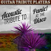 Acoustic Tribute to Panic! at the Disco