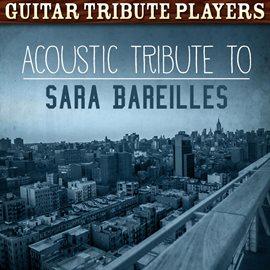 Acoustic Tribute To Sara Bareilles