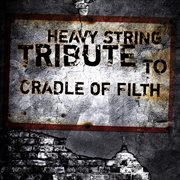 Heavy String Tribute to Cradle of Filth