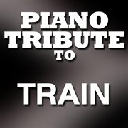 Train Piano Tribute Ep