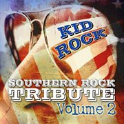 Southern rock tribute to kid rock - born free cover image