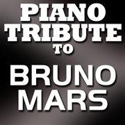 Bruno mars piano tribute ep cover image