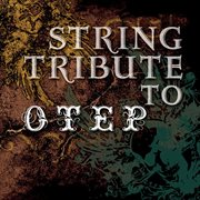 String Tribute to Otep